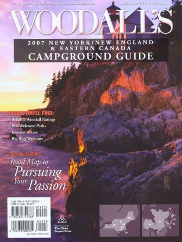 Woodall's New York, New England & Eastern Canada Campground Guide, 2007: Woodall's ...