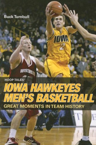9780762743179: Hoop Tales: Iowa Hawkeyes Men's Basketball (Hoop Tales Series)