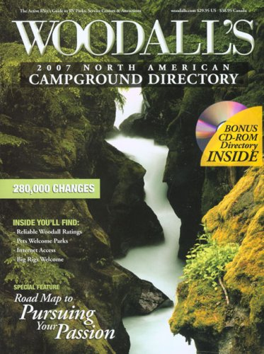 9780762743407: Woodall's North American Campground Directory with CD, 2007 (Woodall's Campground Directory: North American Ed. (W/CD))
