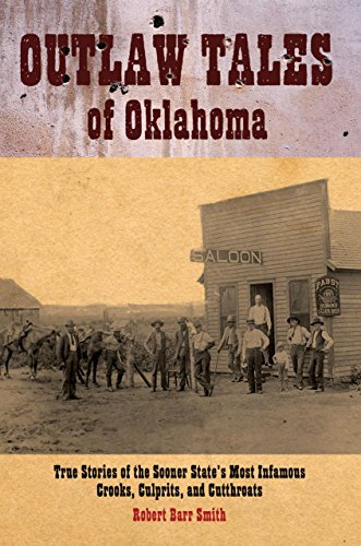 9780762743414: Outlaw Tales of Oklahoma: True Stories of the Sooner State's Most Infamous Crooks, Culprits, and Cutthroats