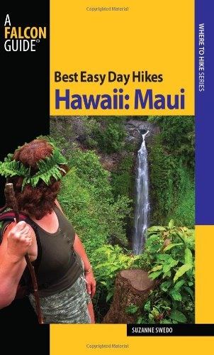9780762743483: Best Easy Day Hikes Hawaii: Maui (Best Easy Day Hikes Series)