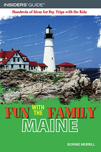 9780762743940: Fun with the Family Maine, 5th: Hundreds of Ideas for Day Trips with the Kids (Fun with the Family Series)
