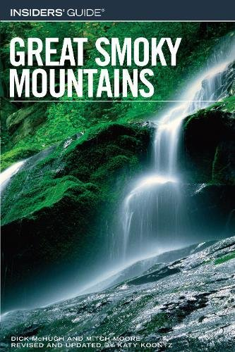 9780762744053: Insiders' Guide to the Great Smoky Mountains, 5th (Insiders' Guide Series)