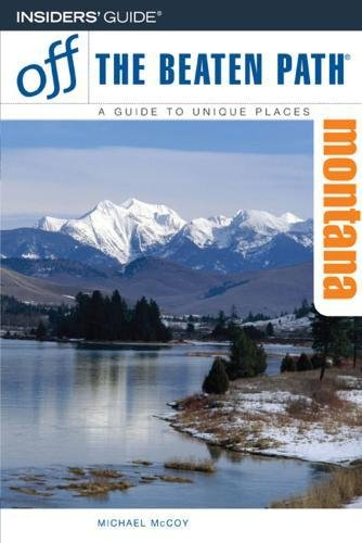 9780762744237: Montana Off the Beaten Path, 7th (Off the Beaten Path Series)