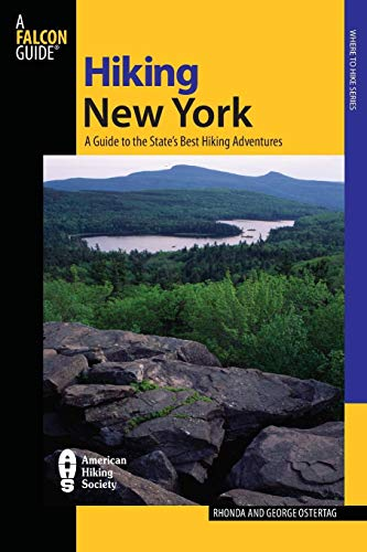 9780762744602: Hiking New York: A Guide To The State's Best Hiking Adventures (State Hiking Guides Series)