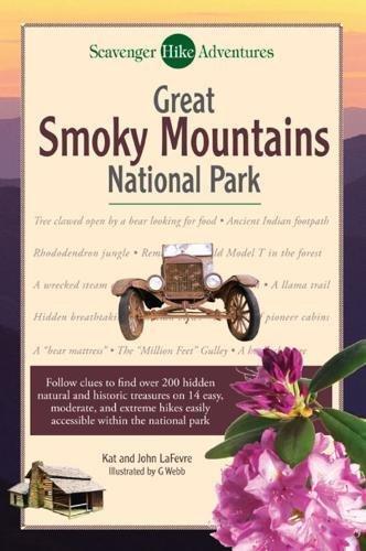 Scavenger Hike Adventures: Great Smoky Mountains National Park: LaFevre, Kat, LeFevre, John