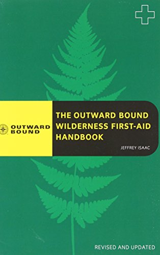 9780762745135: The Outward Bound Wilderness First-Aid Handbook, Revised and Updated