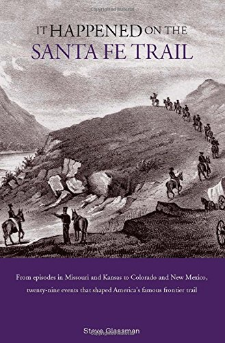 9780762745739: It Happened on the Santa Fe Trail (It Happened In Series)