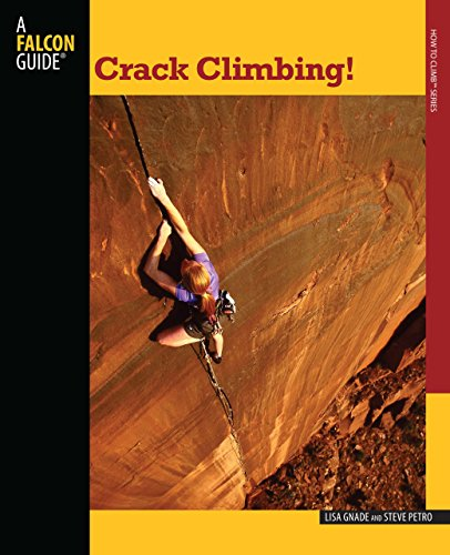 9780762745913: Crack Climbing! (How To Climb Series)