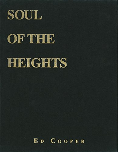Soul of the Heights: Fifty Years Going to the Mountains (Hardback): Ed Cooper