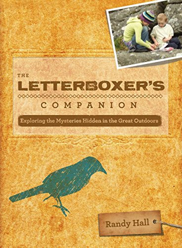 9780762746798: The Letterboxer's Companion, 2nd: Exploring the Mysteries Hidden in the Great Outdoors