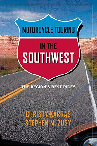 9780762747436: Motorcycle Touring in the Southwest: The Region's Best Rides