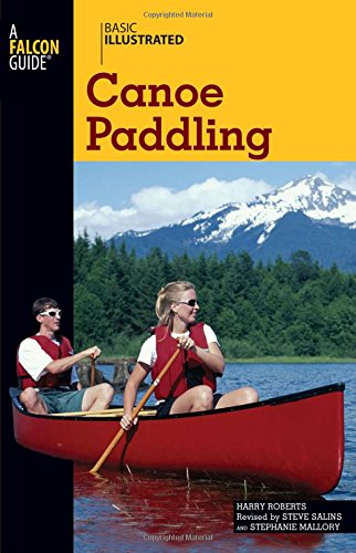 9780762747580: Basic Illustrated Canoe Paddling (Basic Illustrated Series)