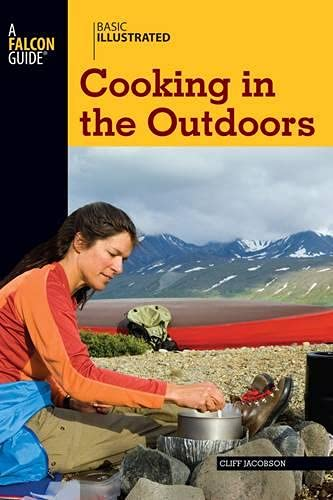 9780762747603: Basic Illustrated Cooking in the Outdoors (Basic Essentials Series)