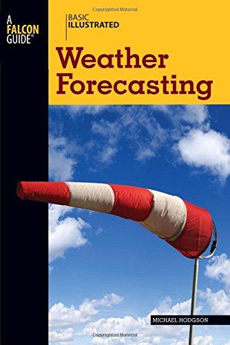 9780762747634: Basic Illustrated Weather Forecasting (Basic Illustrated Series)