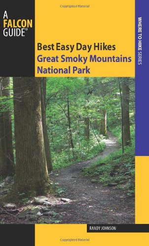9780762748365: Great Smoky Mountains National Park (Best Easy Day Hikes Series)