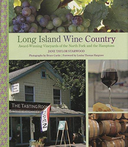 Long Island Wine Country: Award-Winning Vineyards of: Jane Taylor Starwood