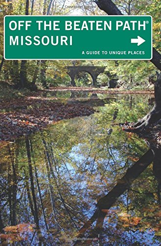 9780762748747: Missouri Off the Beaten Path®, 9th: A Guide to Unique Places (Off the Beaten Path Series)