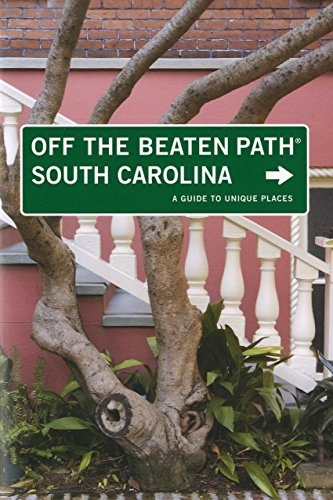 9780762748785: South Carolina Off the Beaten Path®, 7th: A Guide to Unique Places (Off the Beaten Path Series)