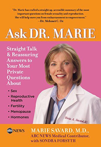 9780762749447: Ask Dr. Marie: Straight Talk and Reassuring Answers to Your Most Private Questions