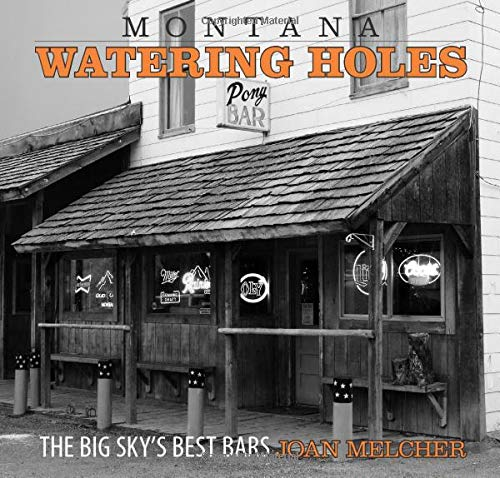 9780762749485: Montana Watering Holes: The Big Sky's Best Bars