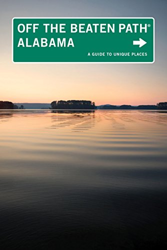 Alabama Off the Beaten Path®, 9th: A: Martin, Gay N.