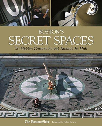 9780762750627: Boston's Secret Spaces: 50 Hidden Corners In and Around the Hub