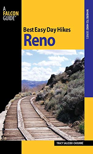 Best Easy Day Hikes Reno (Best Easy Day Hikes Series): Tracy Salcedo