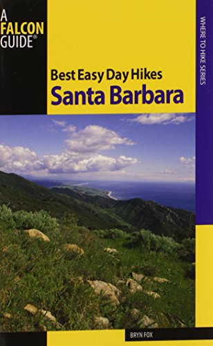 Best Easy Day Hikes Santa Barbara (Best Easy Day Hikes Series)