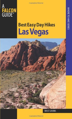 9780762752522: Best Easy Day Ikes Las Vegas (Best Easy Day Hikes Series)