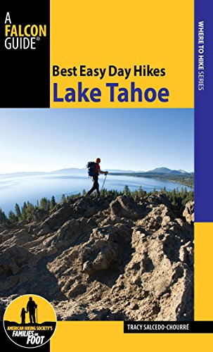 9780762752539: Best Easy Day Hikes Lake Tahoe, 2nd (Best Easy Day Hikes Series)