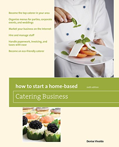 9780762752676: How to Start a Home-Based Catering Business (Home-Based Business Series)