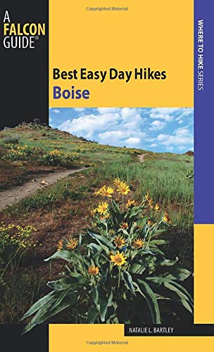 9780762752713: Best Easy Day Hikes Boise (Best Easy Day Hikes Series)
