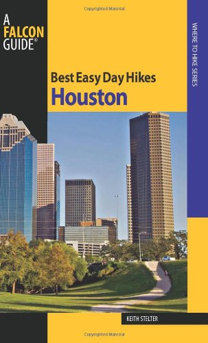 9780762752942: Houston (Best Easy Day Hikes Series)