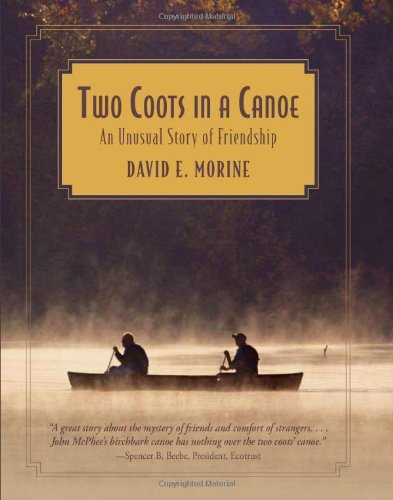 9780762754595: Two Coots in a Canoe: An Unusual Story Of Friendship