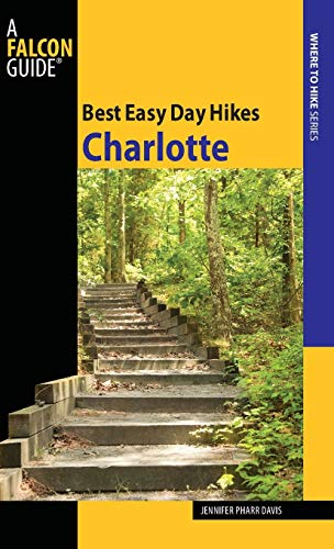 9780762755202: Best Easy Day Hikes Charlotte (Best Easy Day Hikes Series)