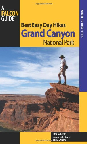 9780762755271: Best Easy Day Hikes Grand Canyon National Park, 3rd (Best Easy Day Hikes Series)