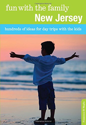 9780762757176: Fun with the Family New Jersey: Hundreds Of Ideas For Day Trips With The Kids (Fun with the Family Series)