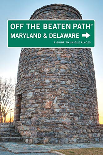 9780762757305: Maryland and Delaware Off the Beaten Path®: A Guide To Unique Places (Off the Beaten Path Series)