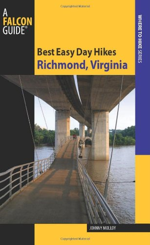 9780762758500: Best Easy Day Hikes Richmond, Virginia (Best Easy Day Hikes Series)