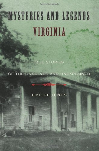9780762758753: Mysteries and Legends of Virginia: True Stories of the Unsolved and Unexplained