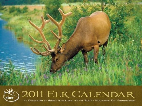 9780762759446: Elk Calendar 2011: The Calendar of Bugle Magazine and the Rocky Mountain Elk Foundation