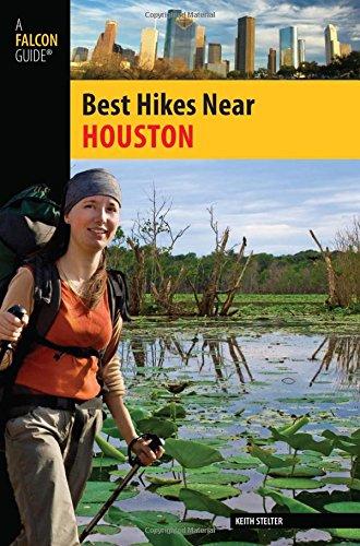 9780762759514: Best Hikes Near Houston (Best Hikes Near Series)