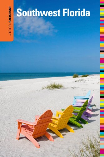 9780762760213: Insiders' Guide® to Southwest Florida: Fort Myers, Naples, Bonita Springs plus Captiva, Marco & Sanibel Islands (Insiders' Guide Series)