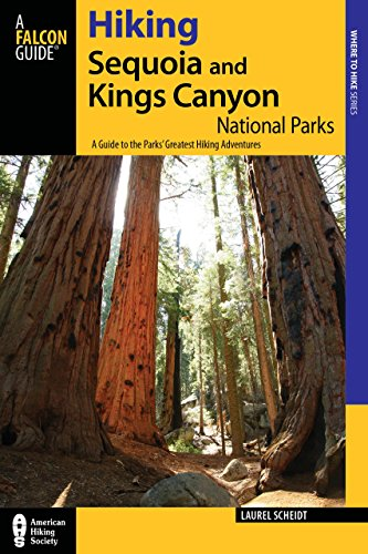 9780762761043: Hiking Sequoia and Kings Canyon National Parks: A Guide to the Parks' Greatest Hiking Adventures (Regional Hiking Series)