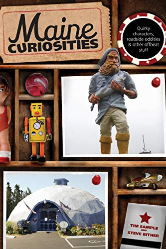 9780762761142: Maine Curiosities: Quirky Characters, Roadside Oddities, And Other Offbeat Stuff (Curiosities Series)