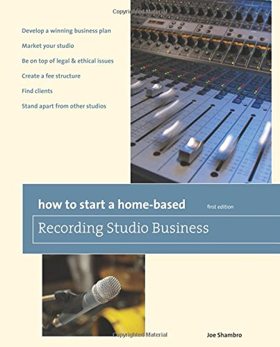 9780762761241: How to Start a Home-Based Recording Studio Business