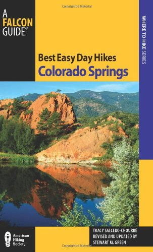 9780762763573: Best Easy Day Hikes Colorado Springs (Best Easy Day Hikes Series)