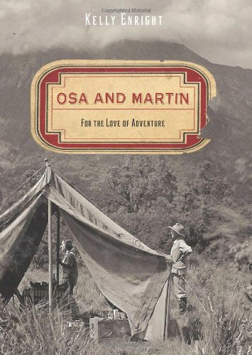 9780762763603: Osa and Martin: For the Love of Adventure