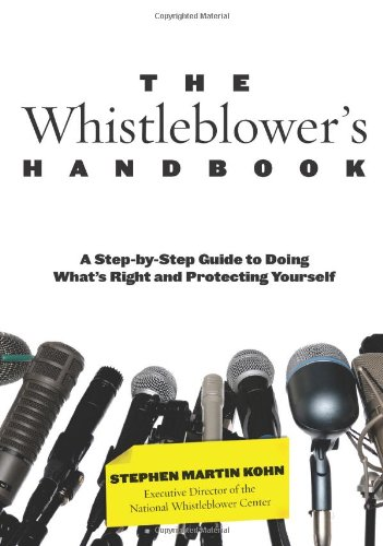 9780762763733: The Whistleblower's Handbook: A Step-by-Step Guide to Doing What's Right and Protecting Yourself